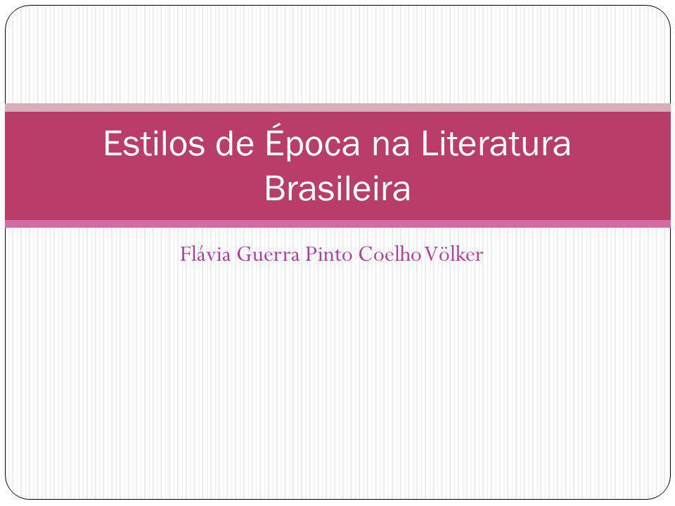 Estilos de Época na Literatura Brasileira