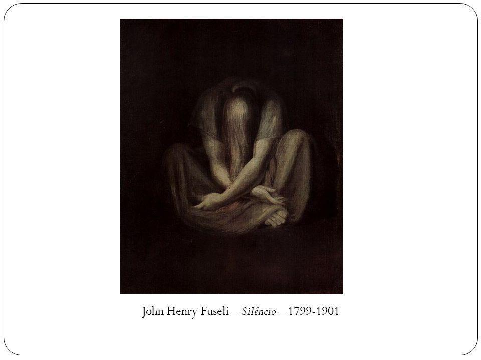 John Henry Fuseli – Silêncio – 1799-1901