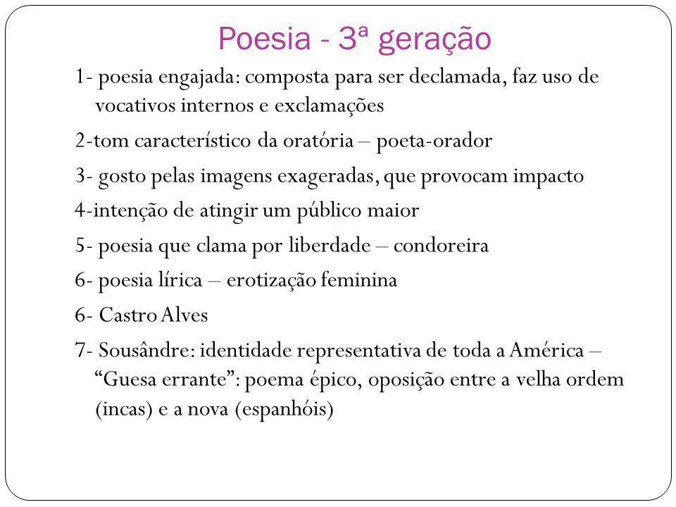Poesia - 3ª geração