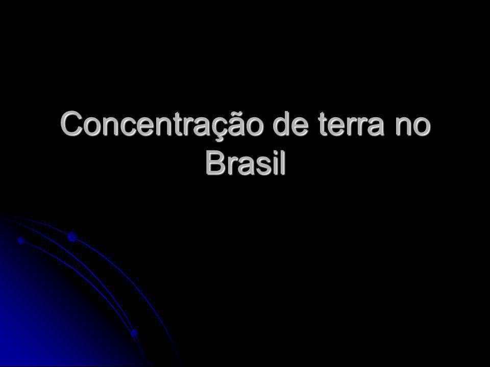 Concentração de terra no Brasil