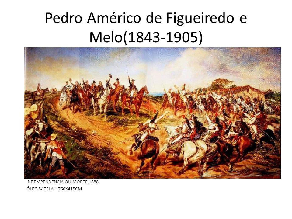 Pedro Américo de Figueiredo e Melo(1843-1905)