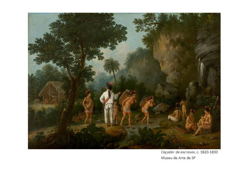 Caçador de escravos, c. 1820-1830 Museu de Arte de SP