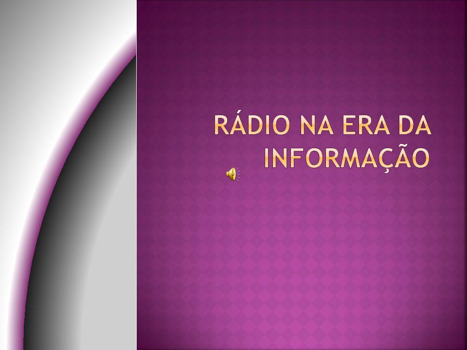 Rádio na era da informação