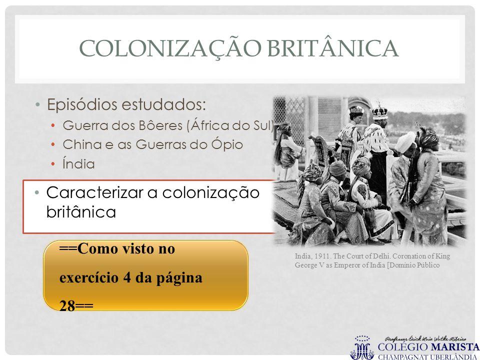 COLONIZAÇÃO BRITÂNICA