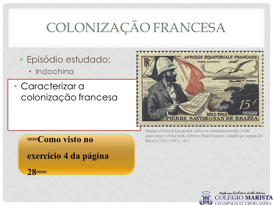 COLONIZAÇÃO FRANCESA Episódio estudado: