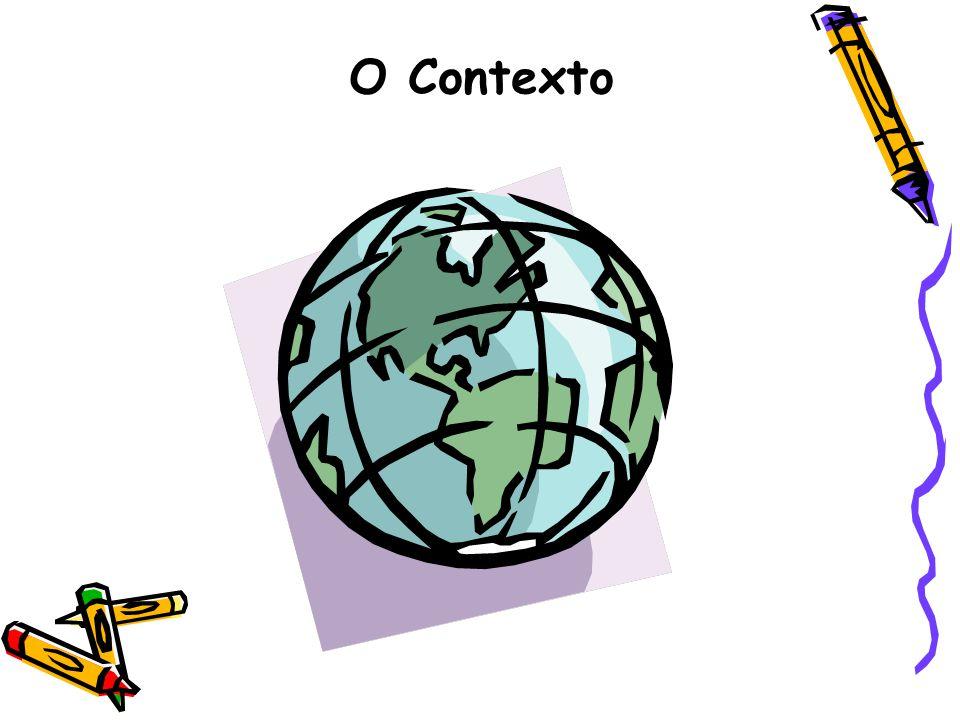 O Contexto