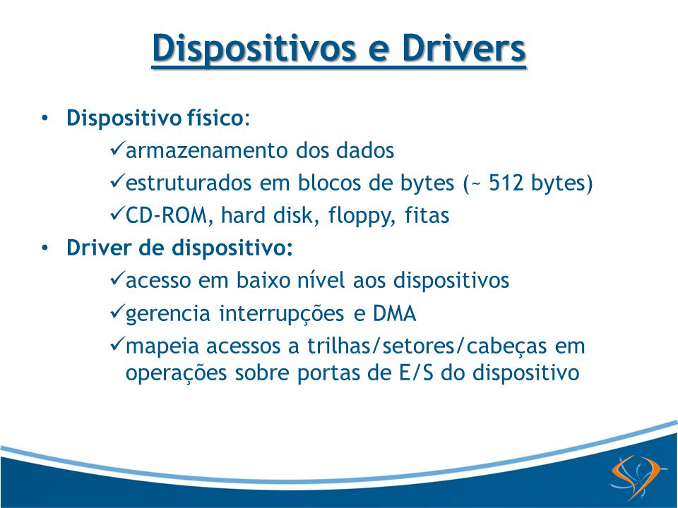Dispositivos e Drivers