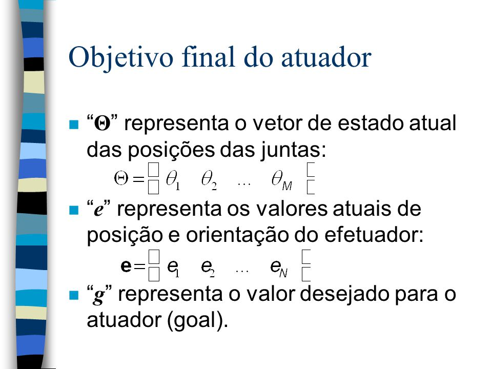 Objetivo final do atuador
