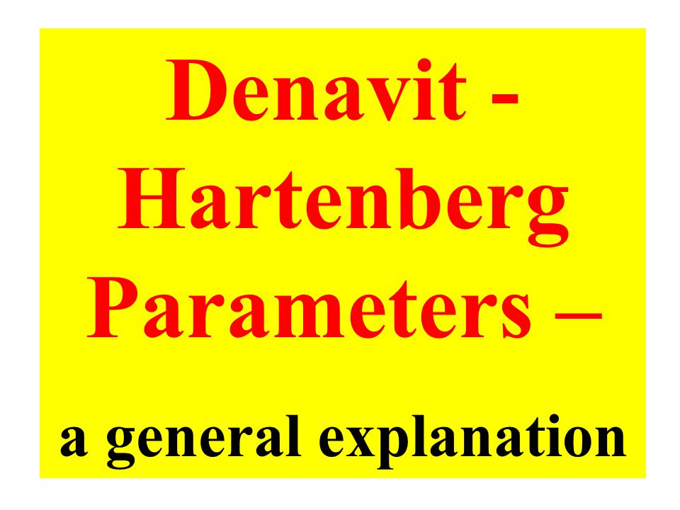 Denavit - Hartenberg Parameters –