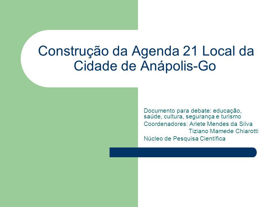 Construção da Agenda 21 Local da Cidade de Anápolis-Go