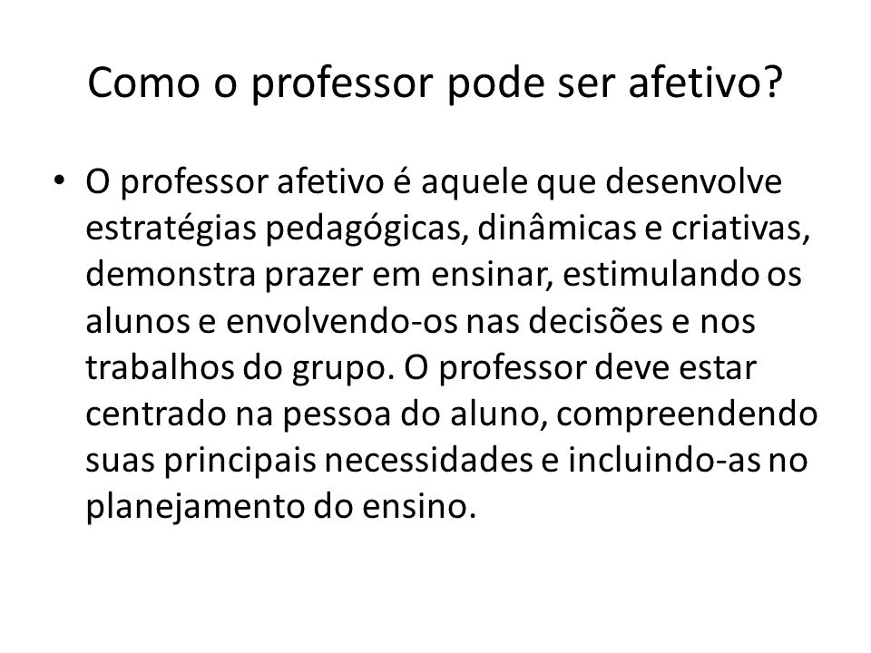 Como o professor pode ser afetivo