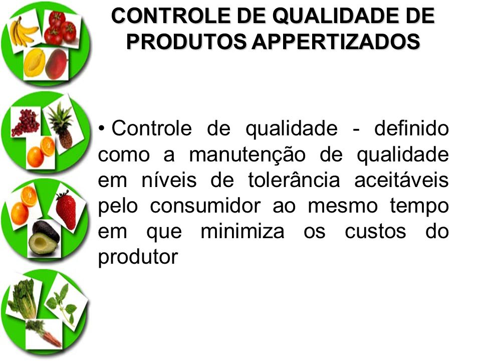 CONTROLE DE QUALIDADE DE PRODUTOS APPERTIZADOS