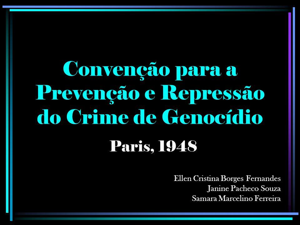 Convenção para a Prevenção e Repressão do Crime de Genocídio