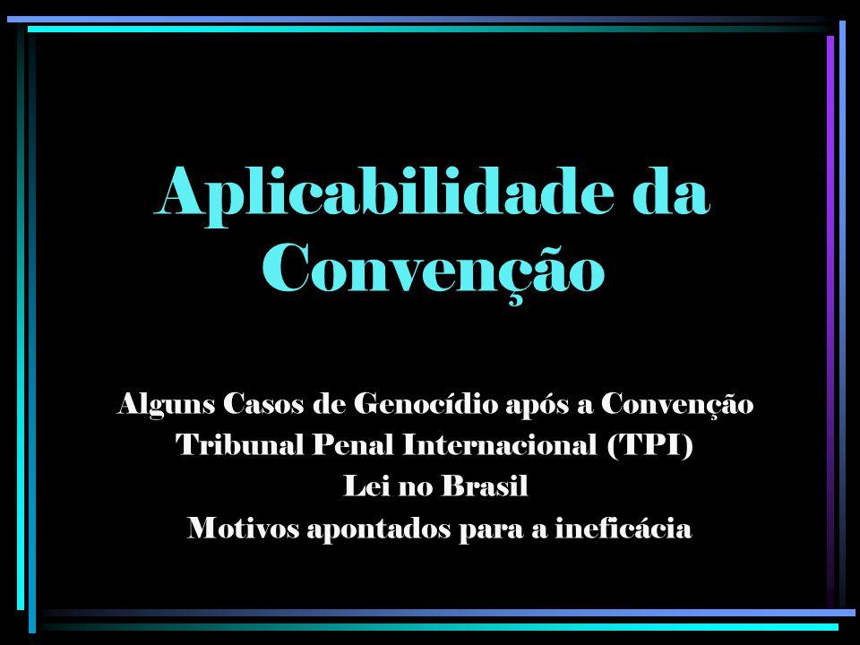 Aplicabilidade da Convenção