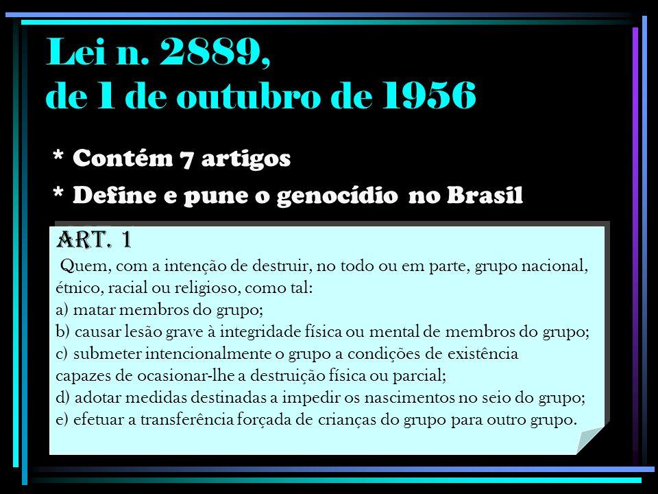Lei n. 2889, de 1 de outubro de 1956 * Contém 7 artigos