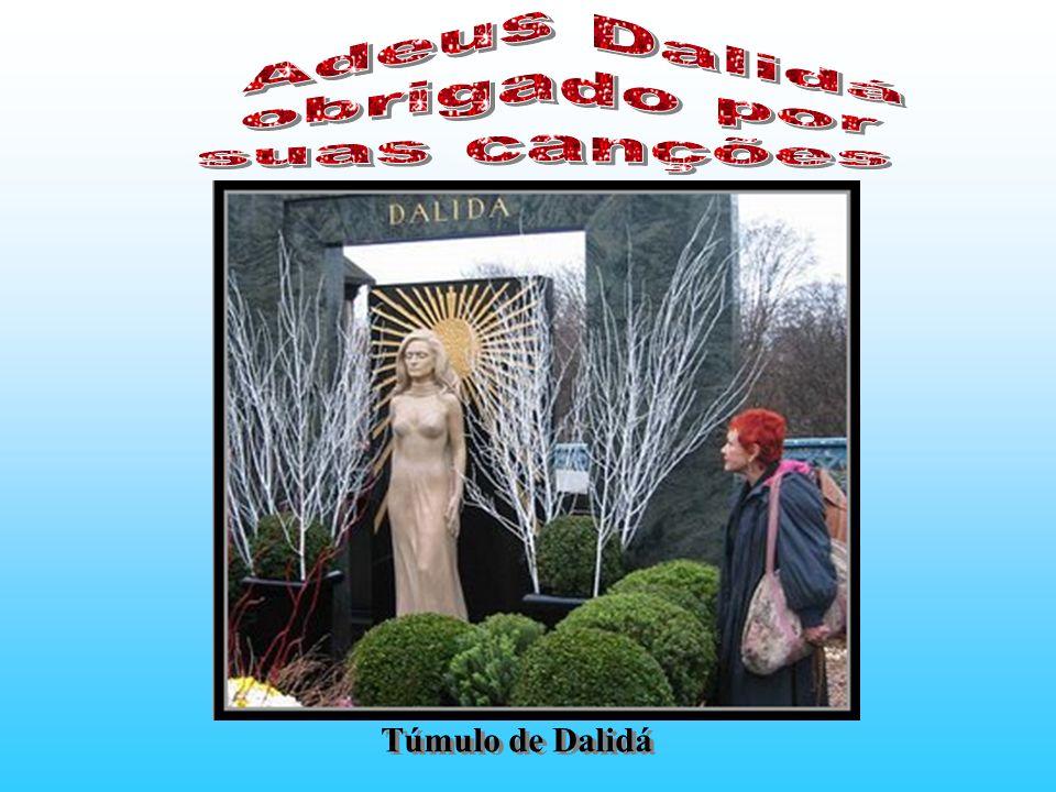 Adeus Dalidá obrigado por suas canções