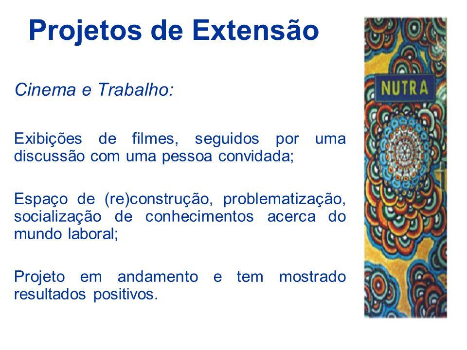 Projetos de Extensão Cinema e Trabalho: