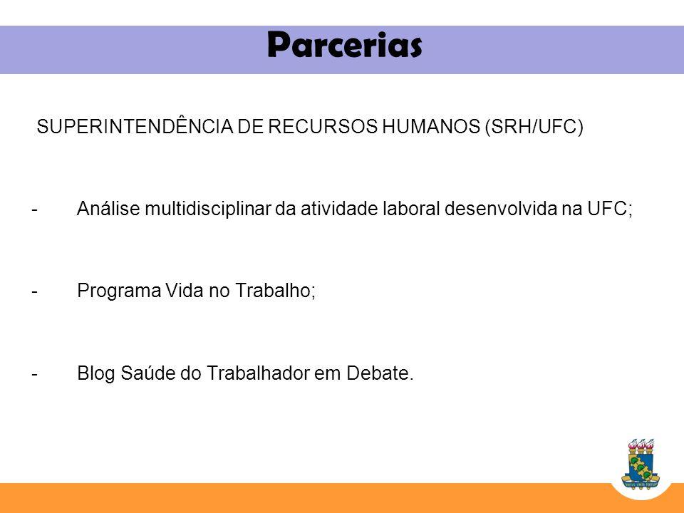 Parcerias SUPERINTENDÊNCIA DE RECURSOS HUMANOS (SRH/UFC)