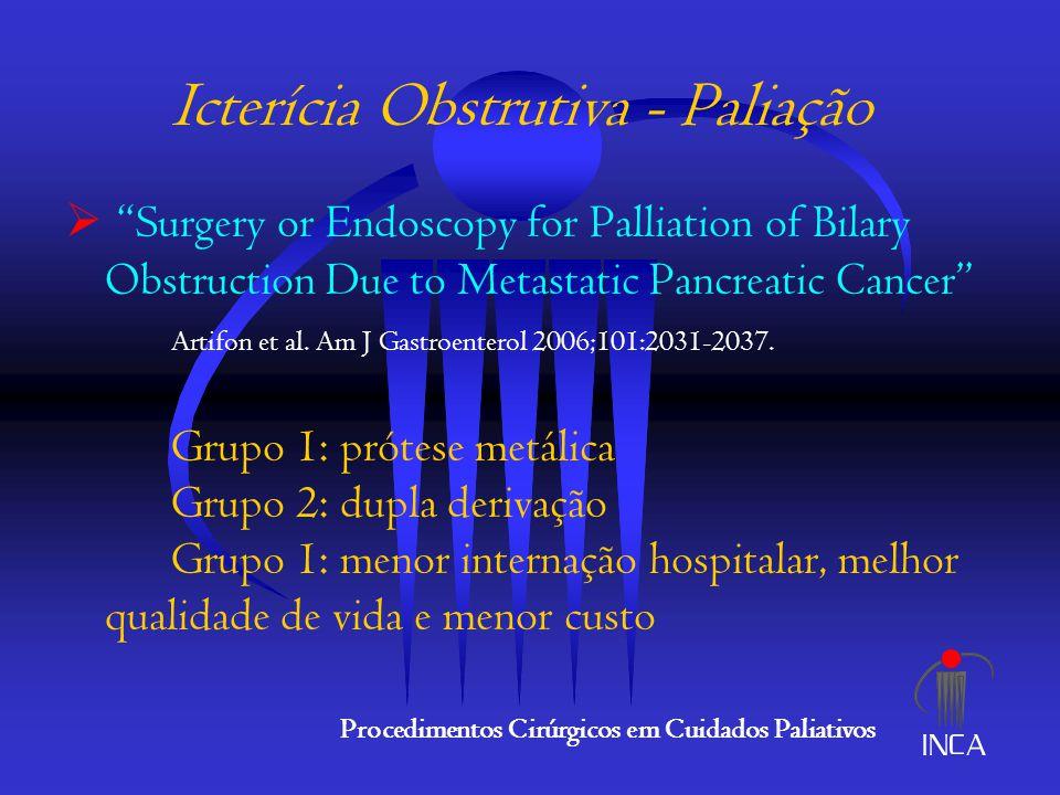 Icterícia Obstrutiva - Paliação