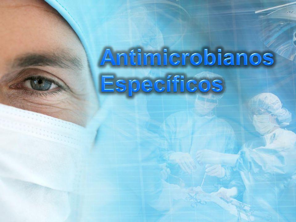 Antimicrobianos Específicos