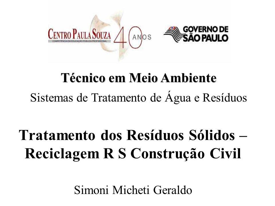 Tratamento dos Resíduos Sólidos – Reciclagem R S Construção Civil