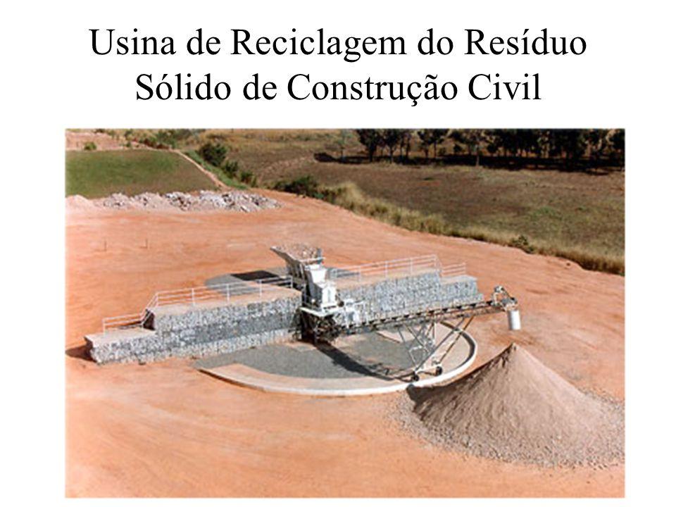 Usina de Reciclagem do Resíduo Sólido de Construção Civil