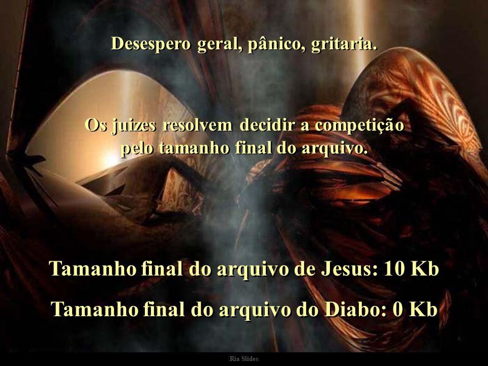 Tamanho final do arquivo de Jesus: 10 Kb
