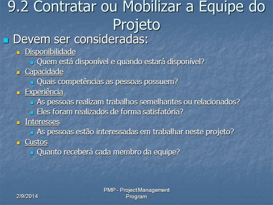 9.2 Contratar ou Mobilizar a Equipe do Projeto