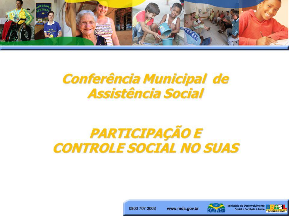 Conferência Municipal de CONTROLE SOCIAL NO SUAS