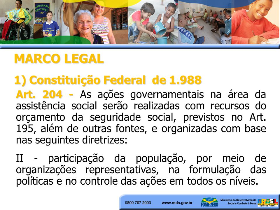 MARCO LEGAL 1) Constituição Federal de 1.988