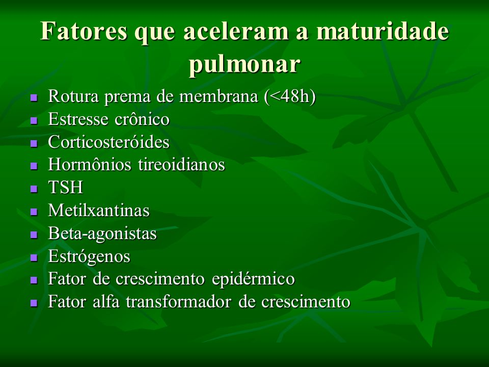Fatores que aceleram a maturidade pulmonar