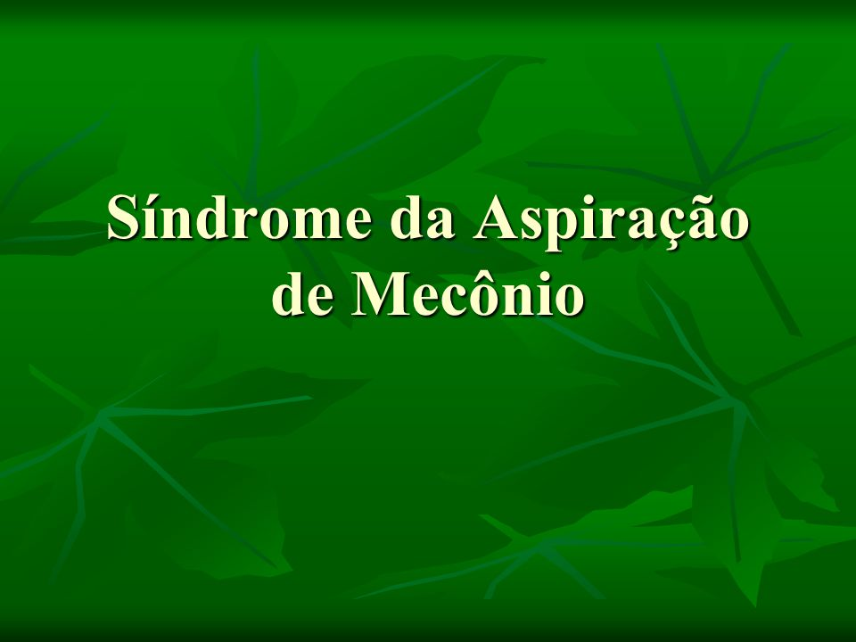 Síndrome da Aspiração de Mecônio