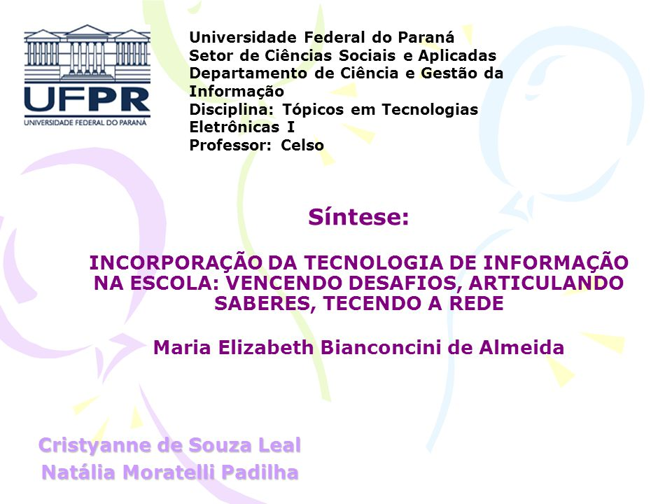 Cristyanne de Souza Leal Natália Moratelli Padilha