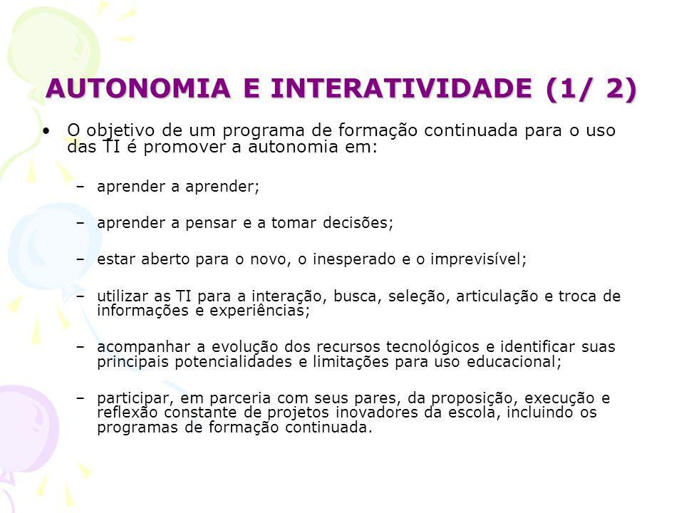 AUTONOMIA E INTERATIVIDADE (1/ 2)