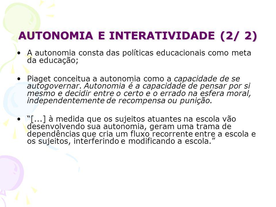 AUTONOMIA E INTERATIVIDADE (2/ 2)