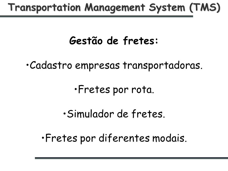 Transportation Management System (TMS)