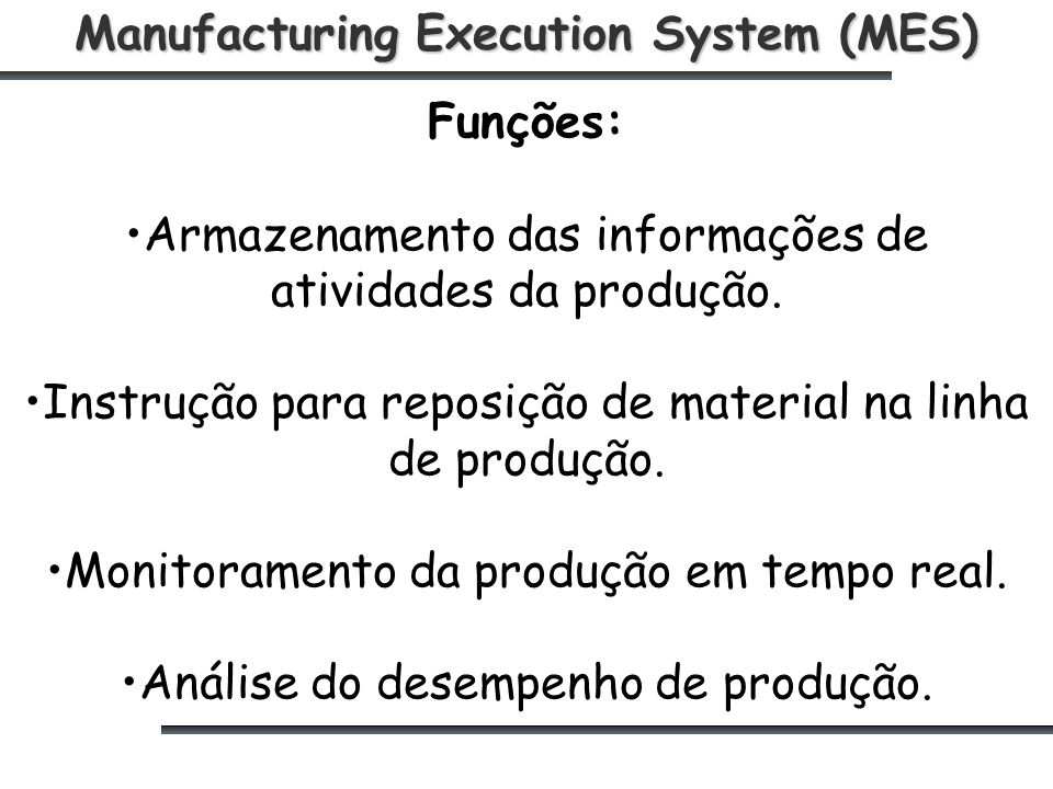 Manufacturing Execution System (MES)