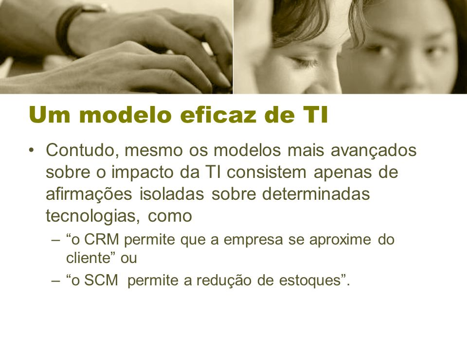 Um modelo eficaz de TI
