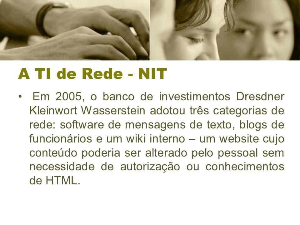 A TI de Rede - NIT