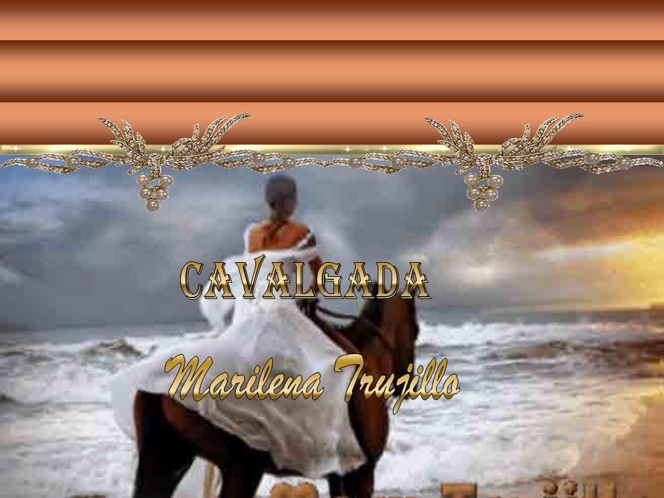 cavalgada Marilena Trujillo