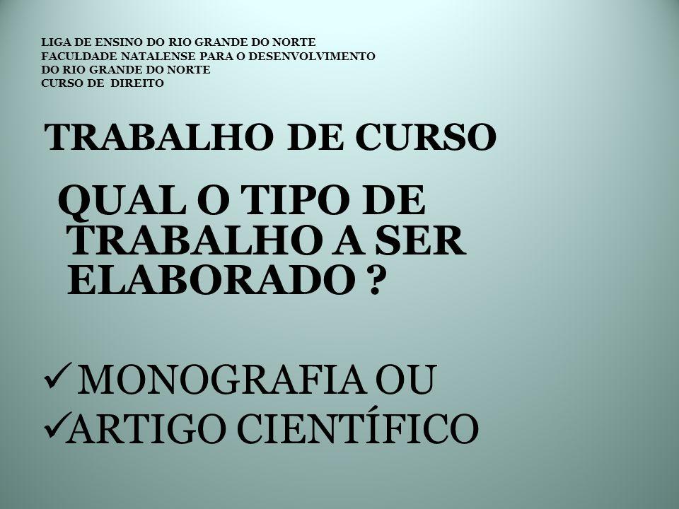 MONOGRAFIA OU ARTIGO CIENTÍFICO TRABALHO DE CURSO