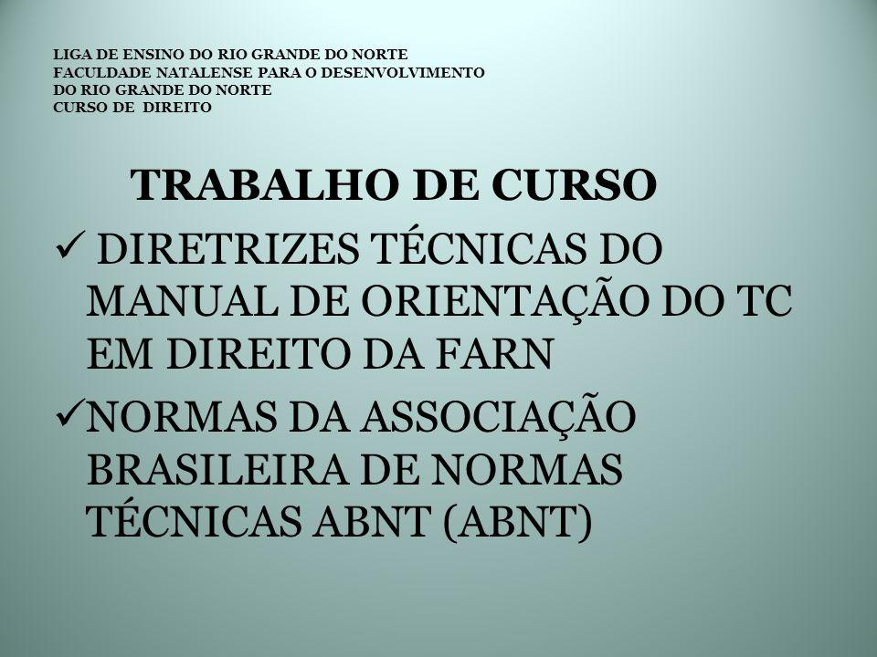 DIRETRIZES TÉCNICAS DO MANUAL DE ORIENTAÇÃO DO TC EM DIREITO DA FARN