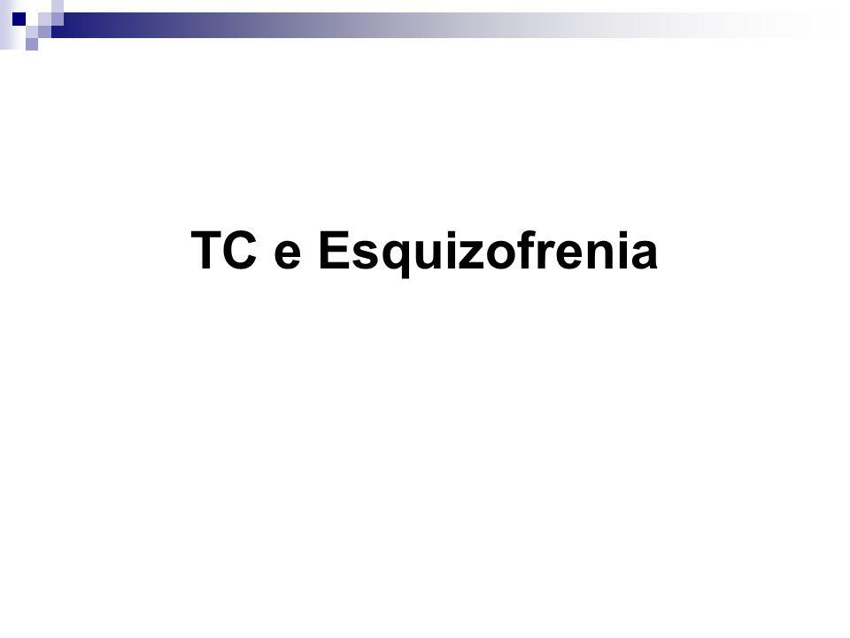 TC e Esquizofrenia