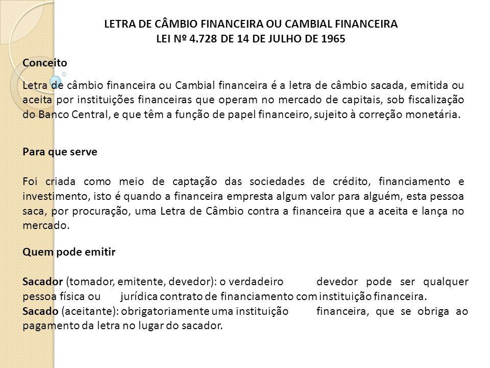 LETRA DE CÂMBIO FINANCEIRA OU CAMBIAL FINANCEIRA
