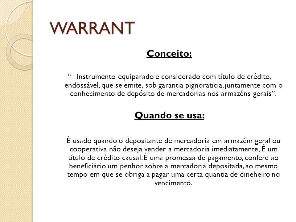 WARRANT Conceito: Quando se usa: