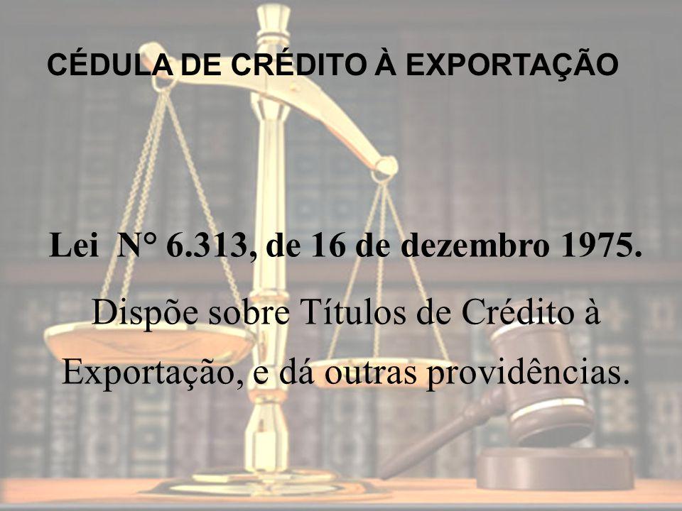 CÉDULA DE CRÉDITO À EXPORTAÇÃO