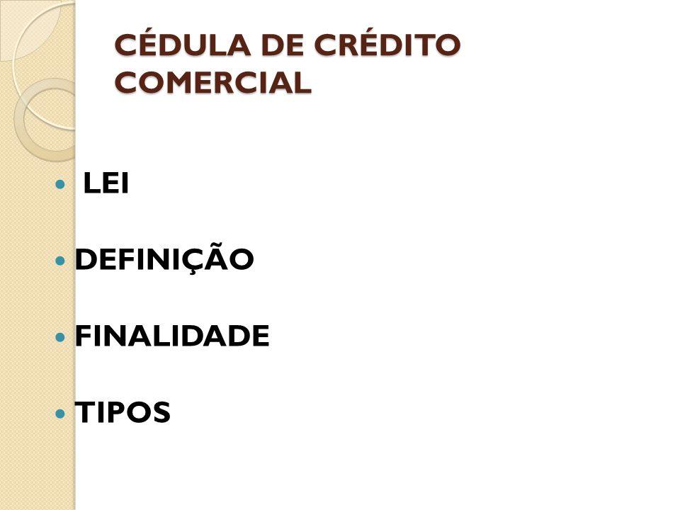 CÉDULA DE CRÉDITO COMERCIAL