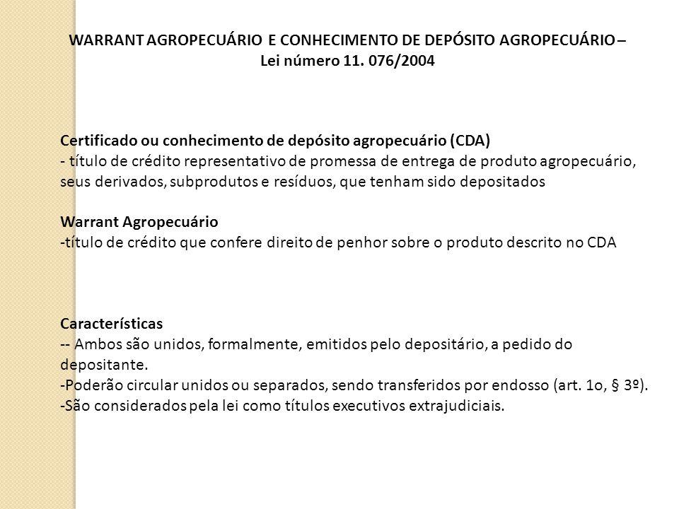 WARRANT AGROPECUÁRIO E CONHECIMENTO DE DEPÓSITO AGROPECUÁRIO –