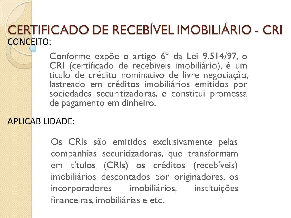 CERTIFICADO DE RECEBÍVEL IMOBILIÁRIO - CRI