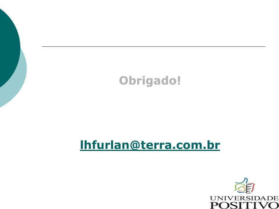 Obrigado! lhfurlan@terra.com.br